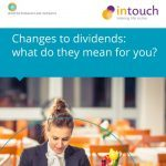 Changes to dividends: what do they mean for you?